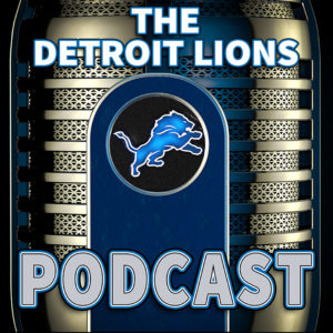 Detroit Lions Podcast 2016 Draft